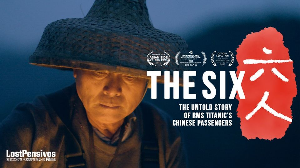 The Six: How 6 Chinese men survived the Titanic