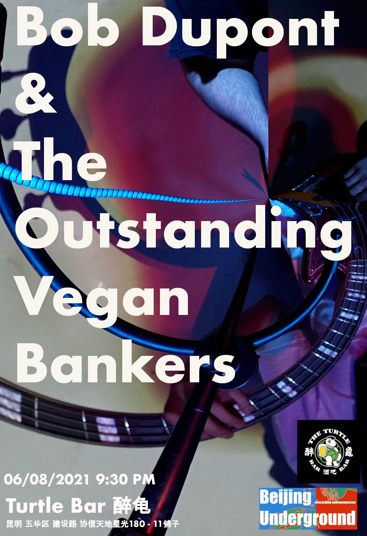 """""""Bob Dupont & The Outstanding Vegan Bankers"""" as well as Hip Hop band """"The Landlord Son"""" on tour in Yunnan with Beijing Underground. (cancelled for Covid reasons)"""
